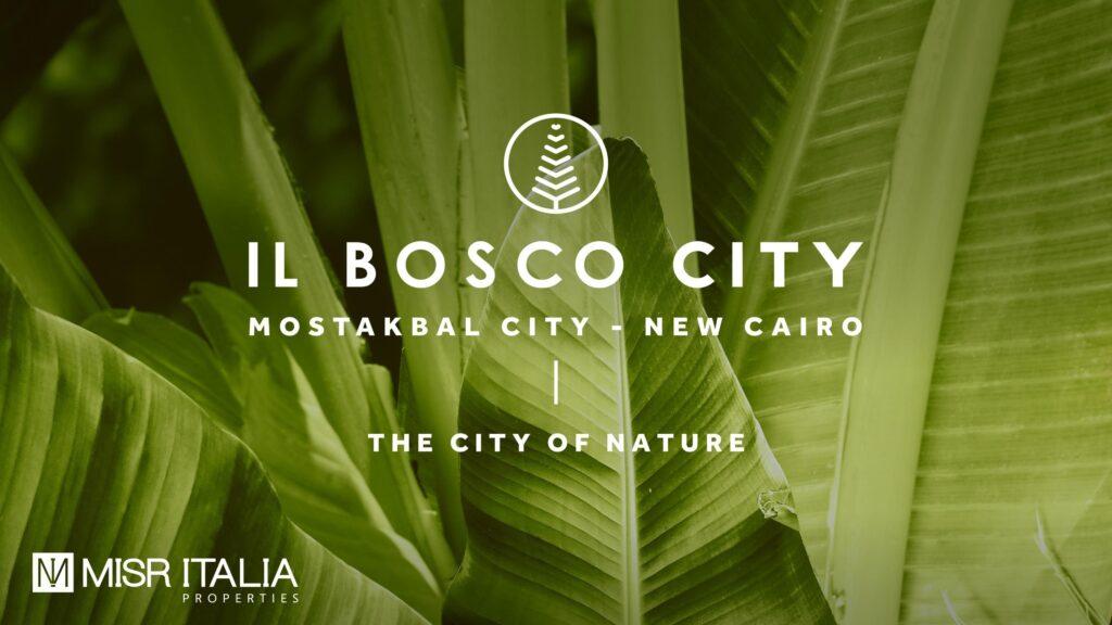 Il Bosco City New Cairo